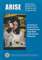ARISE: Advancing Research In Science and Engineering: Investing in Early-Career Scientists and High-Risk, High-Reward Research