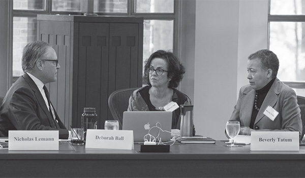 Nicholas Lemann (Columbia University Graduate School of Journalism), Deborah Ball (University of Michigan School of Education), and Beverly Tatum (Spelman College)