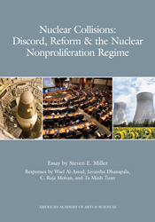 Nuclear Collisions: Discord, Reform & the Nuclear Nonproliferation Regime