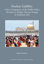 Nuclear Liability: A Key Component of the Public Policy Decision to Deploy Nuclear Energy in Southeast Asia