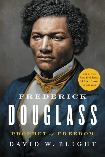 Cover of David Blight's 2018 biography, Frederick Douglass: Prophet of Freedom