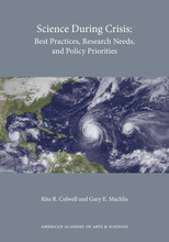 Science During Crisis: Best Practices, Research Needs, and Policy Priorities